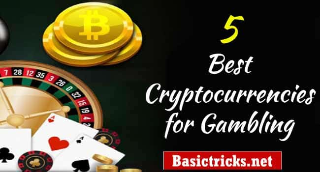 5 Best Cryptocurrencies for Gambling