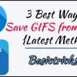 3 Best Ways to Save GIFS from Twitter {Latest Methods}