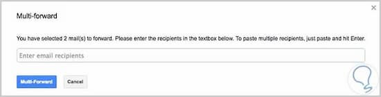 forwarding multiple emails in gmail