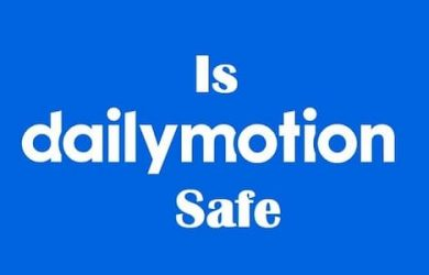 is dailymotion safe and legal